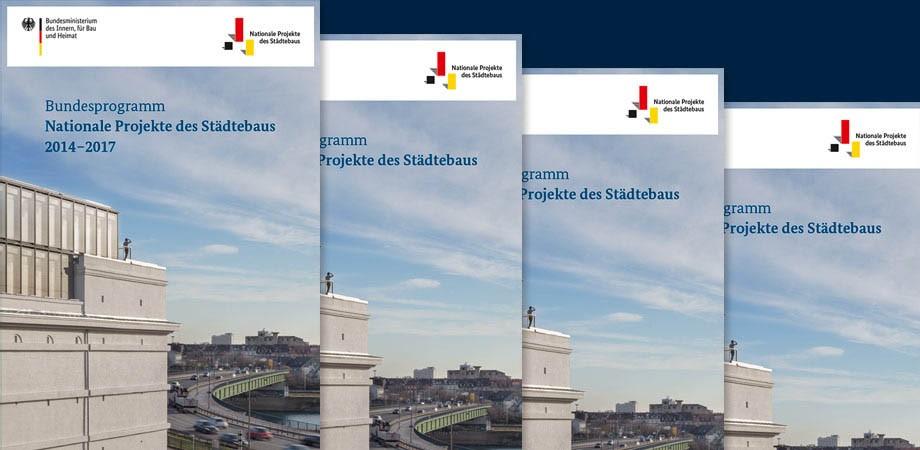 Nationale Projekte des Städtebaus – Dokumentation 2014 bis 2017